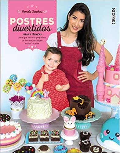 Regalos para el día de la de la madre Libro de cocina: Postres divertidos
